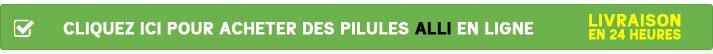 Cliquez ici pour acheter les pilules Alli en ligne