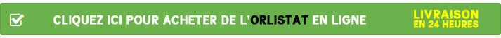 Cliquez ici pour acheter l'Orlistat en ligne