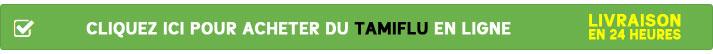 Cliquez ici pour acheter du Tamiflu en ligne