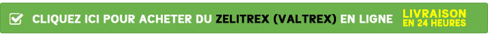 Cliquez ici pour acheter du Zelitrex (Valtrex) contre l'herpès